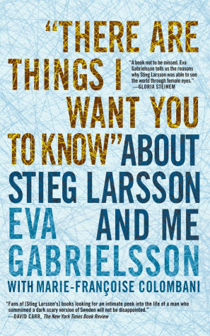 Stieg Larsson and Me - Book Talk with Eva Gabrielsson