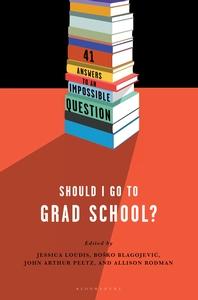 To Grad School or Not To Grad School?