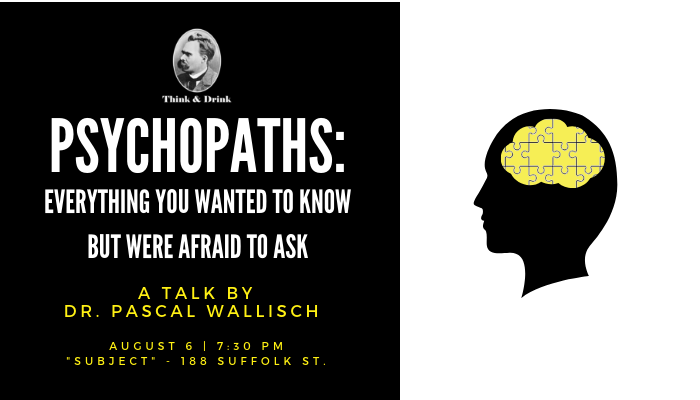 Psychopaths: Everything You Wanted to Know, but Were Afraid